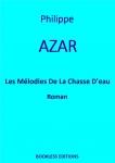 Couverture des Mélodies de la chasse d'eau de Philippe Azar