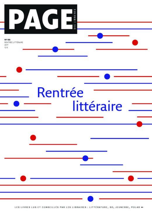 Couverture du numéro 185 de Page, la revue des libraires : rentrée littéraire 2017