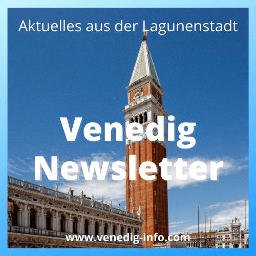 In unserem Venedig Newsletter berichten wir immer dann, wenn etwas in der Lagunenstadt passiert.