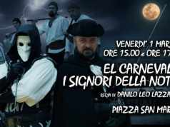 Carnevale di Venezia: El Carneval e i Signori della Notte