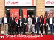 Mestre: E.ON inaugura il nuovo punto vendita