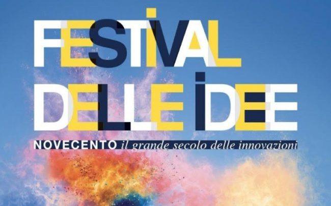 Festival delle Idee - '900 il grande secolo delle innovazioni