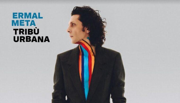 "Ermal Meta: il nuovo album di inediti ""Tribù urbana"""