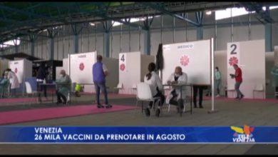 Venezia: 26 mila vaccini da prenotare in agosto