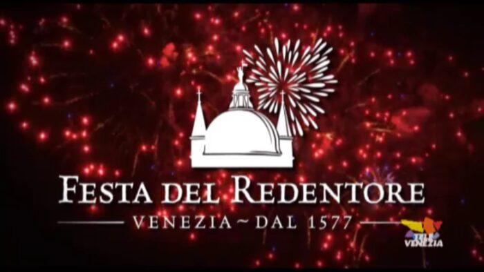 Speciale Festa del Redentore 2021