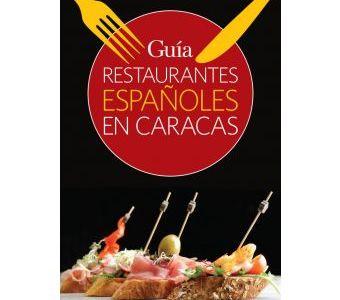 Guía de Restaurantes Españoles en Caracas es elaborada por periodista Venezolana