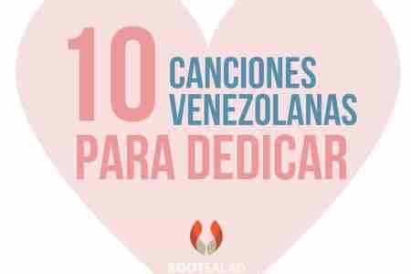 Canciones venezolanas para dedicar