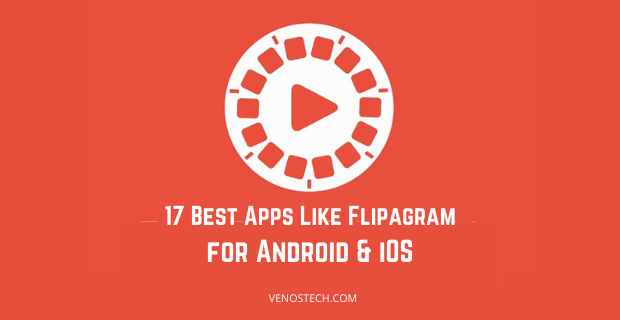 Apps Like Flipagram