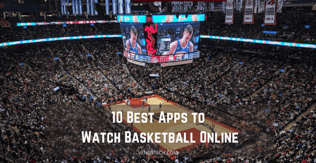Apps to Watch Basketball Online