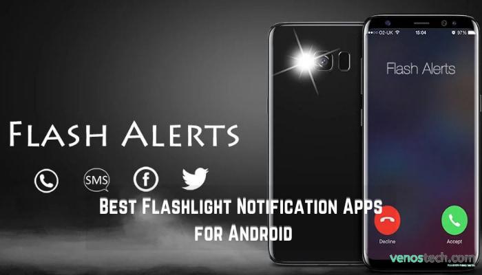 Best Flashlight Notification Apps