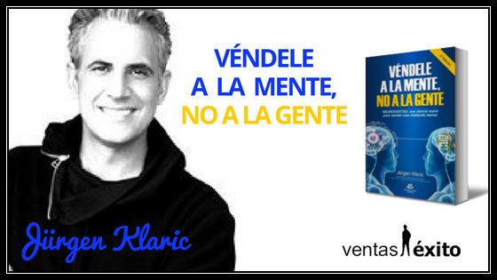 SalesBooks 014: VÉNDELE A LA MENTE, NO A LA GENTE DE JÜRGEN KLARIC