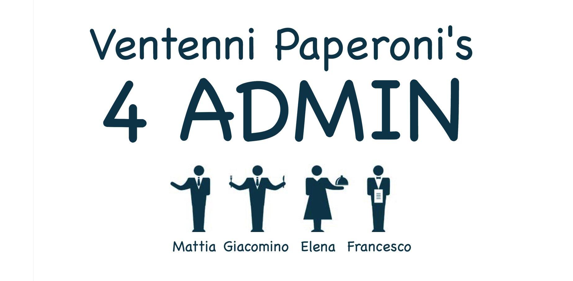 4 Admin: un programma di Ventenni Paperoni