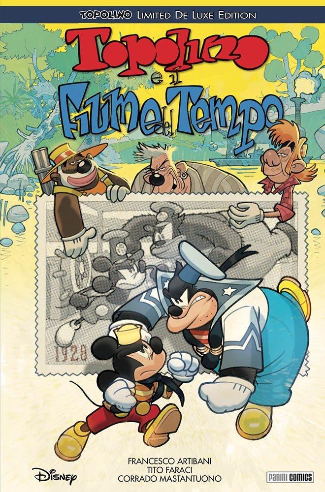 Topolino e il fiume del Tempo- Deluxe Edition