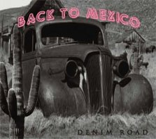 back to mexico - Denim Road