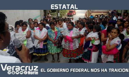 EL GOBIERNO FEDERAL NOS HA TRAICIONADO
