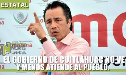 EL GOBIERNO DE CUITLÁHUAC NO VE, NO OYE