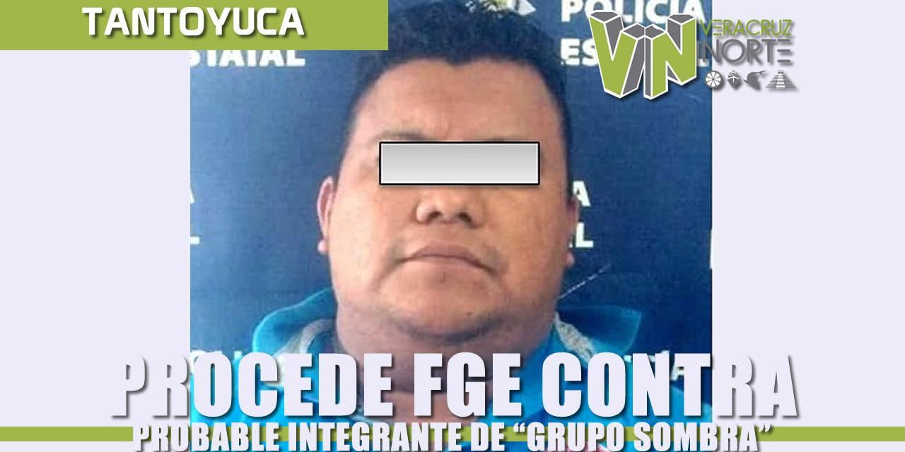 "Procede FGE contra probable integrante del ""Grupo Sombra"", de la Delincuencia Organizada"
