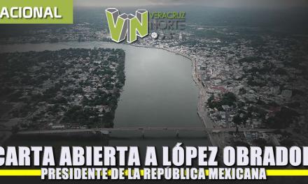 Carta Abierta a Andrés Manuel López Obrador, Presidente de la República Mexicana