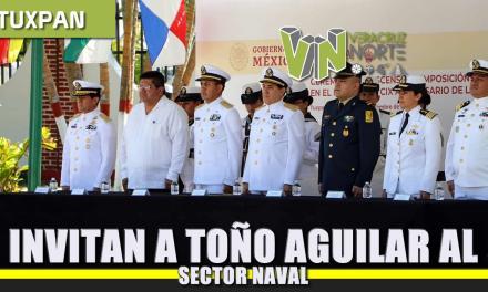 Invitan a Toño Aguilar al Sector Naval