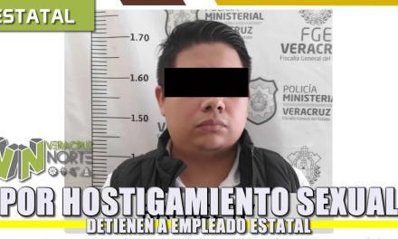 Por HOSTIGAMIENTO SEXUAL Detienen a Empleado Estatal