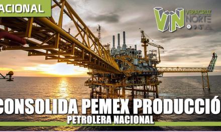 Consolida Pemex la producción petrolera nacional