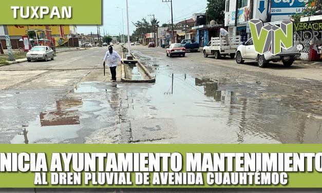 INICIA AYUNTAMIENTO MANTENIMIENTO AL DREN PLUVIAL EN LA AVENIDA CUAUHTEMOC