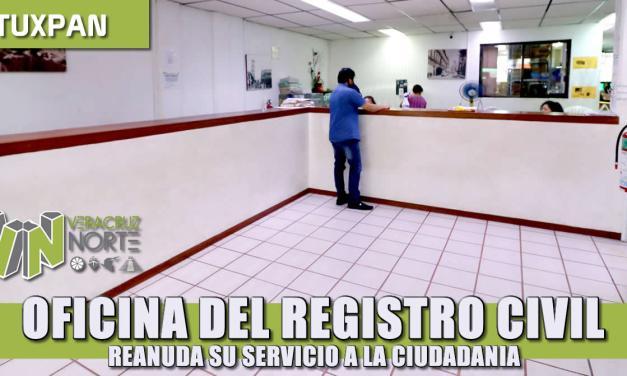 Oficina del registro civil en Tuxpan reanuda servicio a la ciudadanía.
