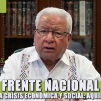 Urge frente nacional para enfrentar la crisis económica y social: Aquiles Córdova Morán