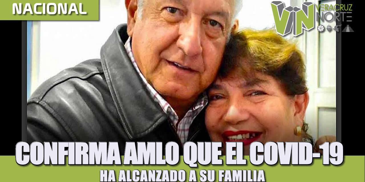 CONFIRMA AMLO QUE EL COVID-19 HA ALCANZADO A SU FAMILIA