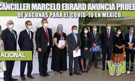 EL CANCILLER MARCELO EBRARD ANUNCIA PRUEBAS DE VACUNAS PARA EL COVID-19 EN MÉXICO