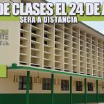 INICIO DE CLASES EL 24 DE AGOSTO: SERÁ A DISTANCIA