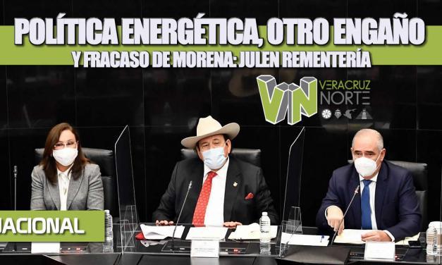 POLÍTICA ENERGÉTICA, OTRO ENGAÑO Y FRACASO DE MORENA: JULEN REMENTERÍA