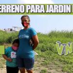 DONAN TERRENO PARA JARDIN DE NIÑOS