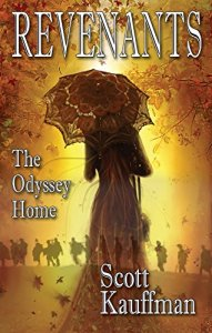 Revenants The Odyssey Home, by Scot Kauffman, Cover