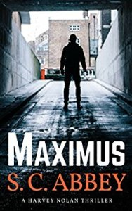 Maximus A Harvey Nolan Thriller by S. C. Abbey