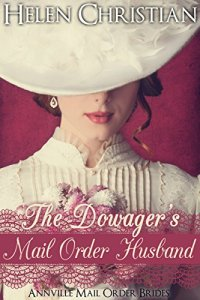 The Dowager's Mail Order Husband
