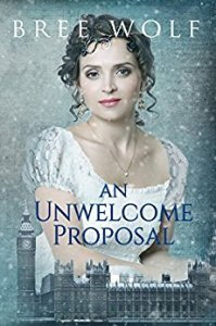 AN UNWELCOME PROPOSAL BY BREE WOLF