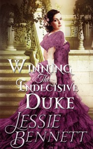 WINNING THE INDECISIVE DUKE BY JESSIE BENNETT
