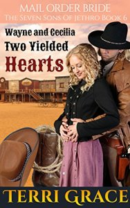 Mail Order Bride Two Yielded Hearts