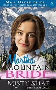 Young Love Historical Romance VolII Book 7 Mail Order Bride Martha