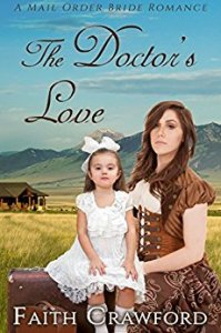 A Mail Order Bride Romance The Doctors Love