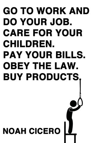 GO TO WORK AND DO YOUR JOB. CARE FOR YOUR CHILDREN. PAY
