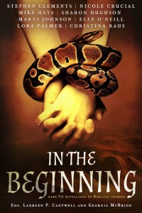 In The Beginning Anthology by Month9Books: Deep and Dark Retellings of the Bible