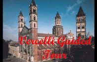 Vercelli Guided Tour #1