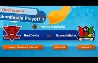 Vercelli Fubles Cup 15 – Fase Finale – Semifinale Playoff 1 – Red Devils vs Scansafatiche
