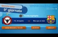 VFC 2016 Qualificazioni – F.C. Arrapaho vs Mes que un Club | 9°giornata, girone B