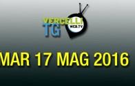 TG – Mar 17 mag 2016