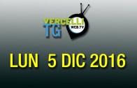 TG – Lun 5 Dic 2016