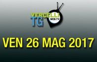 TG – Ven 26 Mag 2017
