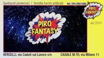 PIROFANTASY, Vercelli e Casale Monferrato – spot d